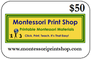 $50 Gift Certificate for printable Montessori materials from Montessori Print Shop