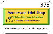 $75 Gift Certificate for printable Montessori materials from Montessori Print Shop
