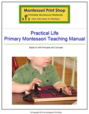 Montessori Practical Life Teaching Manual - Printable Montessori Learning Materials by Montessori Print Shop.