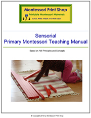 Montessori Sensorial Teaching Manual - Printable Montessori Learning Materials by Montessori Print Shop.